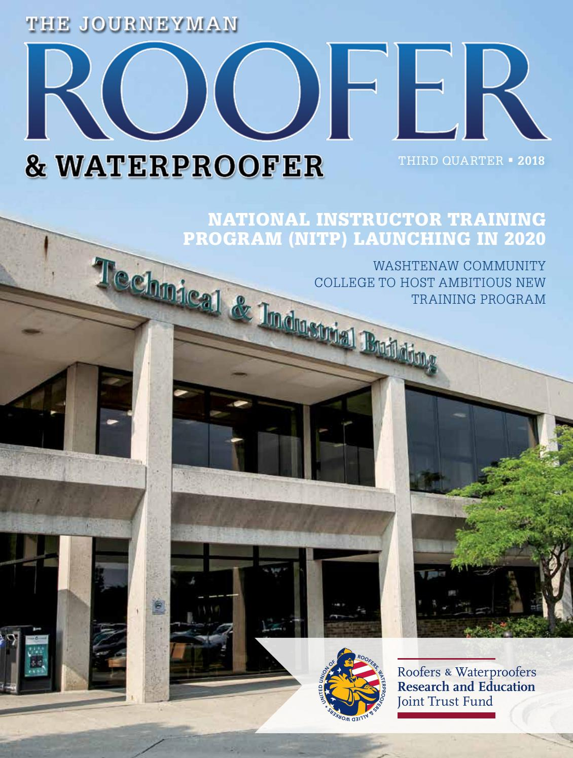 The Journeyman Roofer Waterproofer 3rd Qtr 2018 By Roofersunion Issuu
