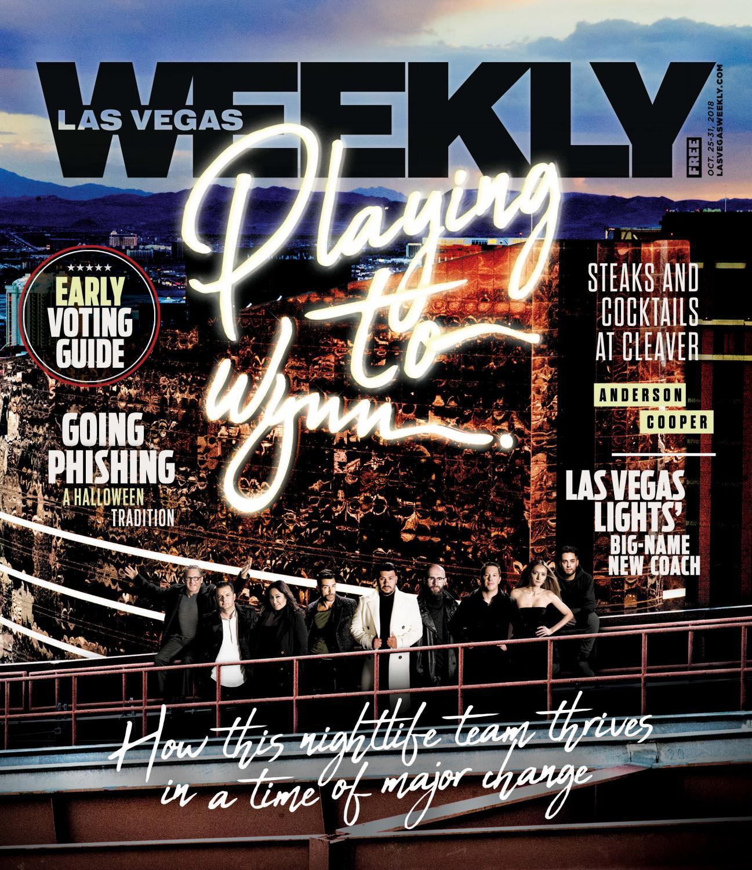 2018-10-25 - Las Vegas Weekly by Greenspun Media Group - issuu