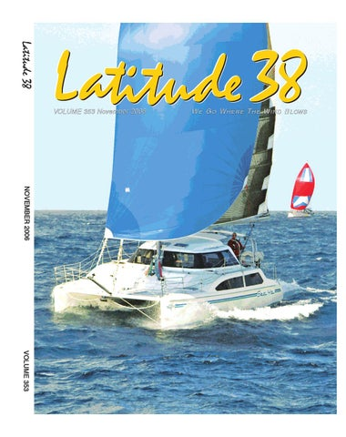 abc6f2ac2 Latitude 38 November 2006 by Latitude 38 Media