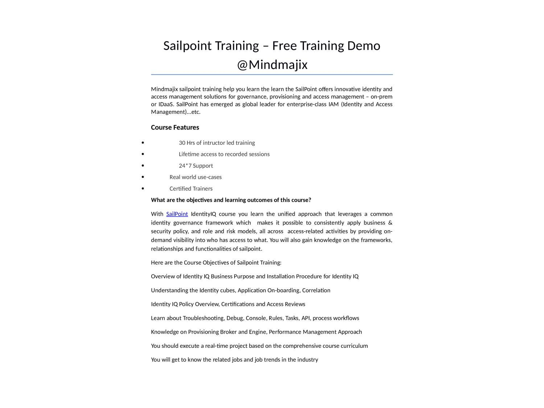 Mindnajix Sailpoint Online Certification Training by liana