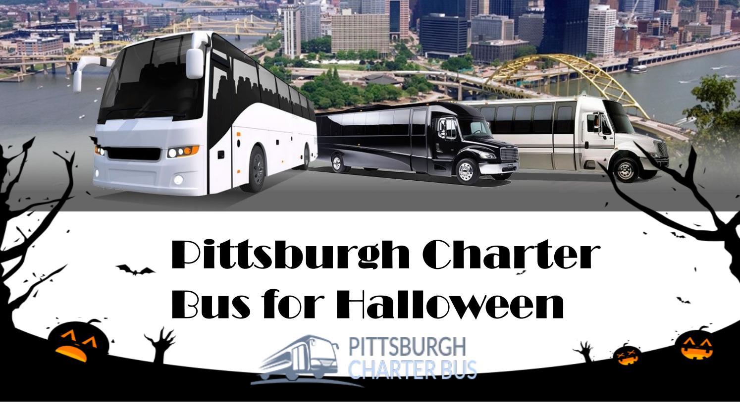 pittsburgh charter bus for halloweencharterbuspittsburgh - issuu