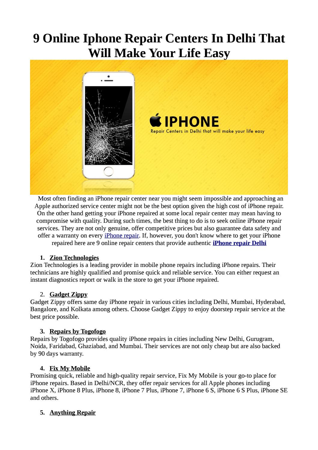 9 Online Iphone Repair Centers In Delhi That Will Make Your Life Easy Repairs Togofogo By Repairgreen By Togofogo Issuu