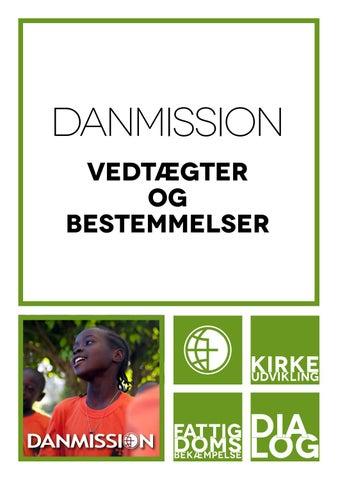 Danmission Vedtægter og Bestemmelser 2018 by Danmission - issuu