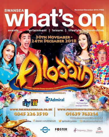 What's On in Swansea Magazine Nov/Dec 2018 by What's On in Swansea