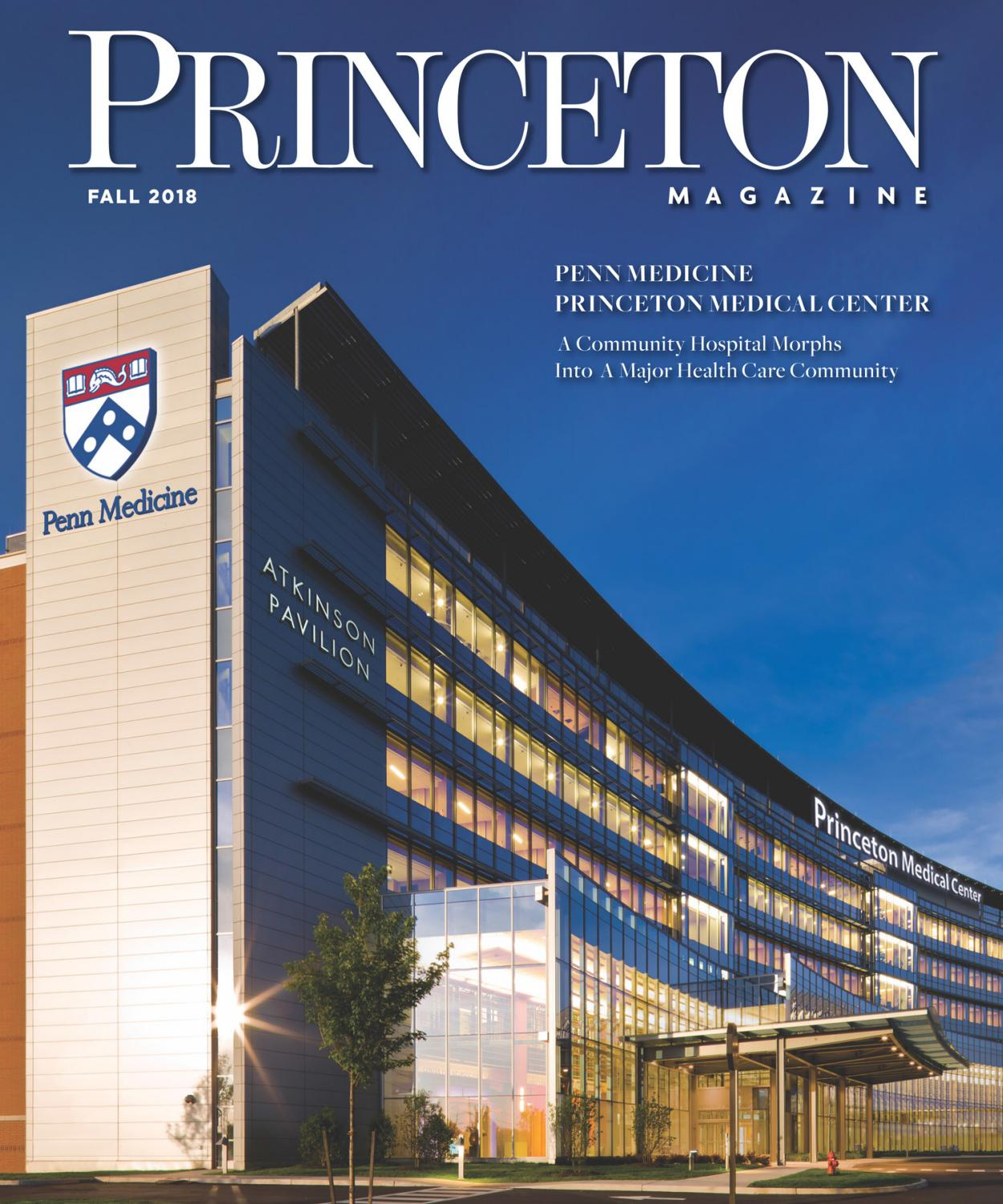 53f42514157 Princeton Magazine Fall 2018 by Witherspoon Media Group - issuu