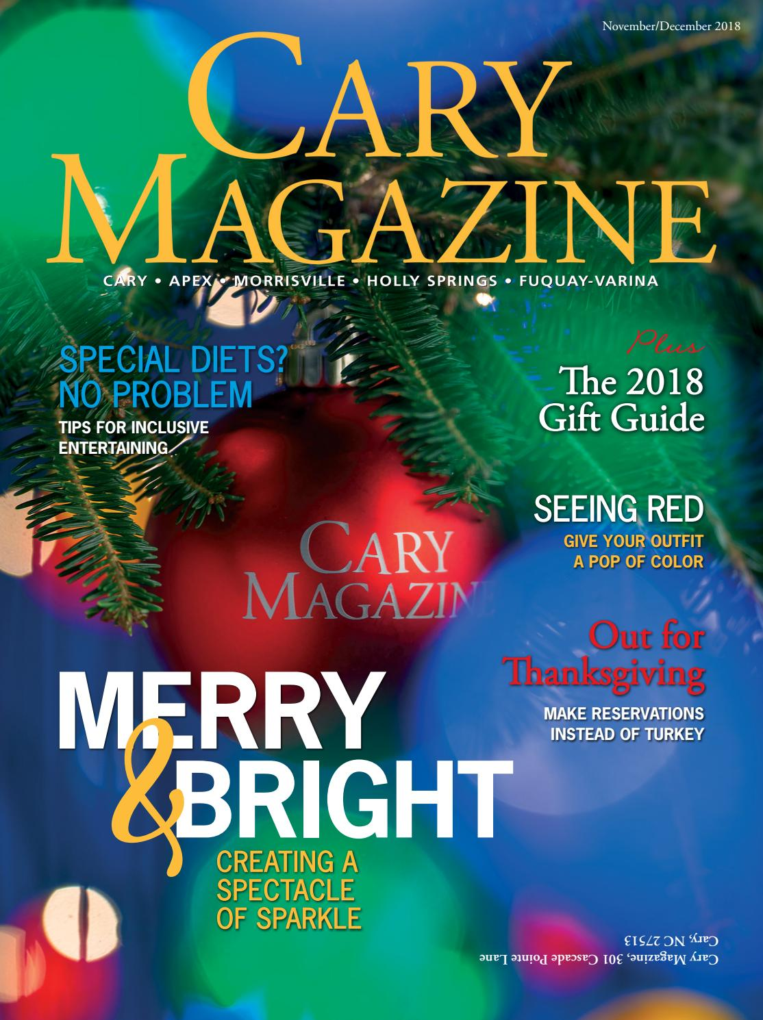 Cary Magazine November December 2018 By Cary Magazine Issuu