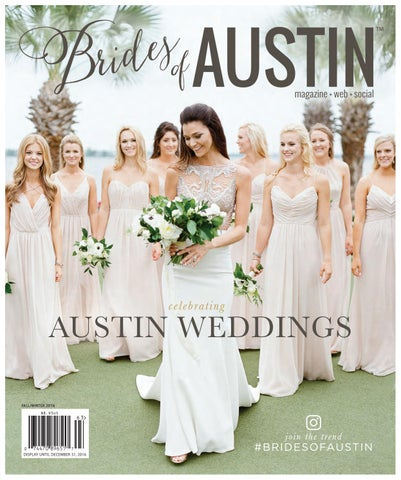 1411fbfa9df Brides of Austin Fall Winter 2016 Issue by Wedlink Media - issuu