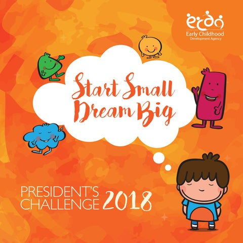 Start Small Dream Big' 2018 Commemorative Book by ECDA - issuu