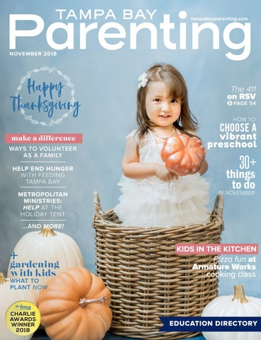 ba5aec7c125 November 2018 by Tampa Bay Parenting Magazine - issuu
