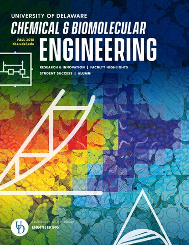 Universitiy Of Delaware Department Of Chemical Biomolecular Engineering Magazine 2018 By Ud College Of Engineering Issuu