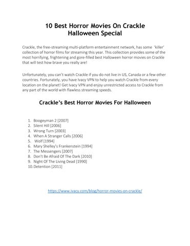 10 Best Horror Movies On Crackle Halloween Special by Sam Martin - issuu
