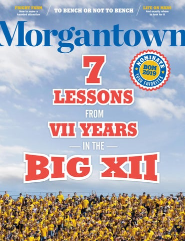Morgantown Magazine October/November 2018 by Morgantown
