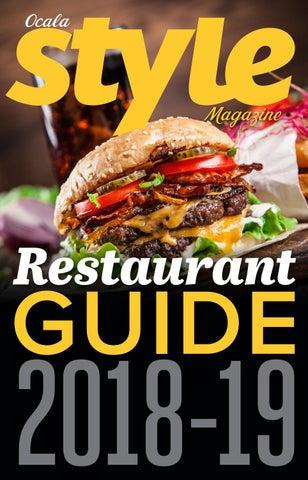 Ocala Style Restaurant Guide 2018 19 By Magnolia Media Company Issuu