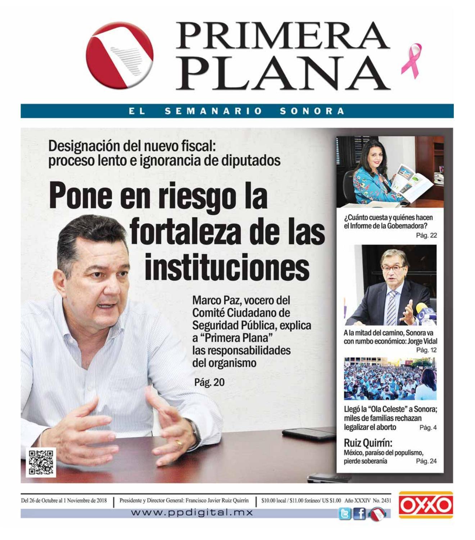 5b49b6f8a7ae2 Edición del 26 de Octubre al 1 de Noviembre de 2018 by Semanario Primera  Plana - issuu
