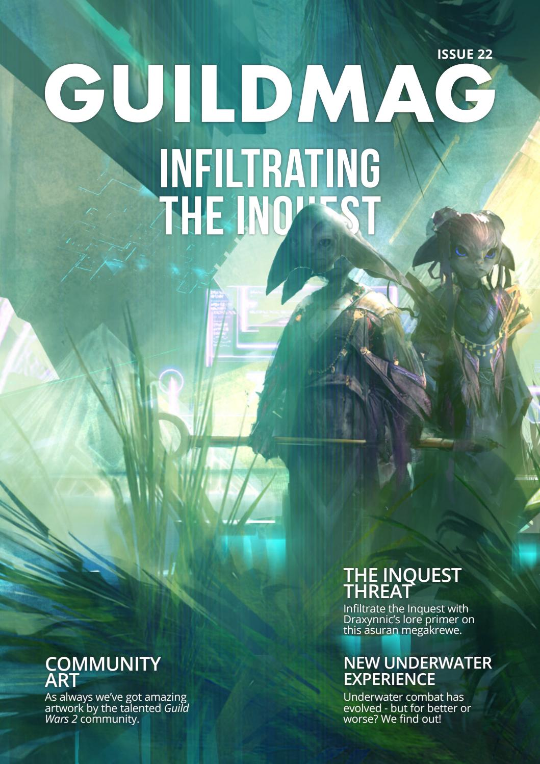 GuildMag Issue 22: Infiltrating the Inquest by GuildMag - issuu
