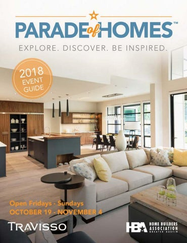 2018 Parade of Homes Austin Magazine by hbaaustin - issuu