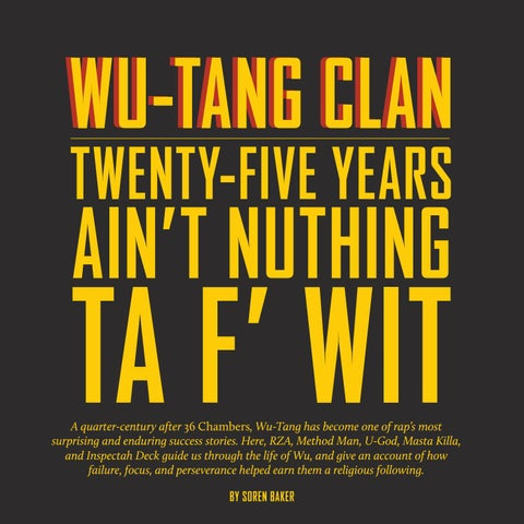 Page 54 of Wu-Tang Clan: Twenty-Five Years Ain't Nuthing Ta F' Wit