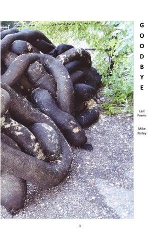 Goodbye - Last Poems by Mike Finley by Mike Finley   Kraken