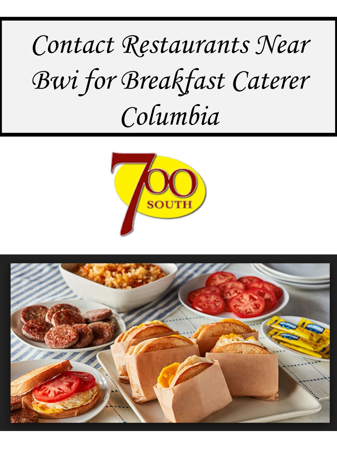 Contact Restaurants Near Bwi For Breakfast Caterer Columbia