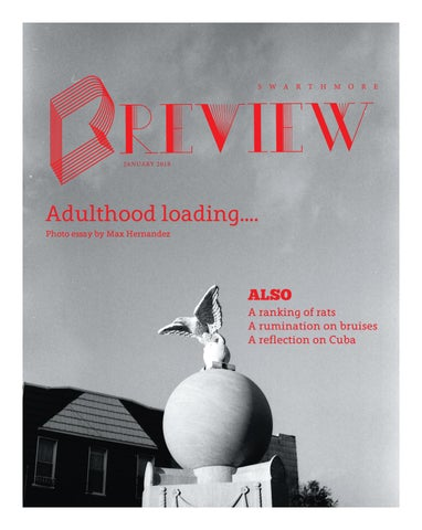 Issue 19 by The Swarthmore Review - issuu
