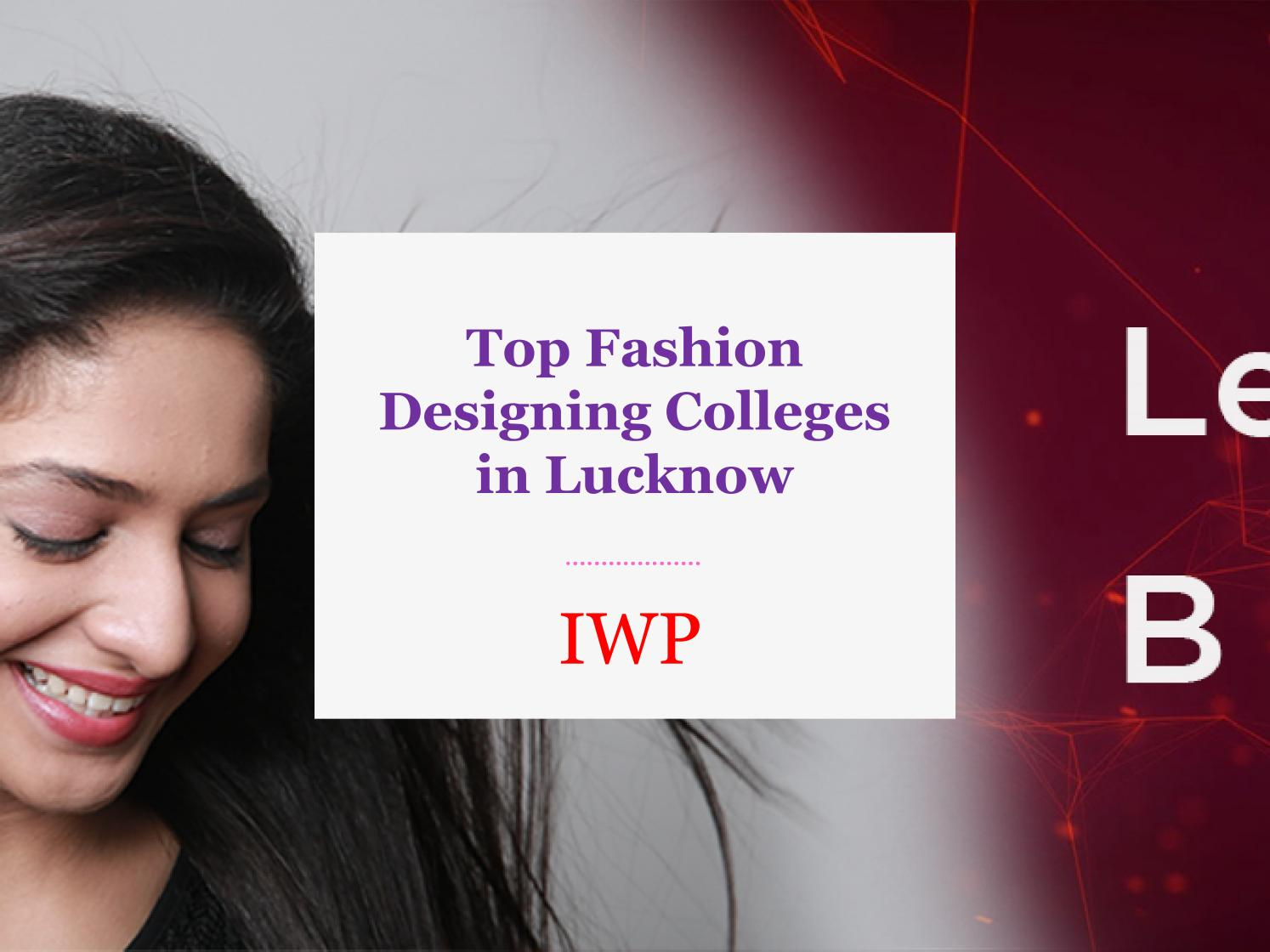 Top Fashion Designing Colleges In Lucknow By Mark Wood Issuu