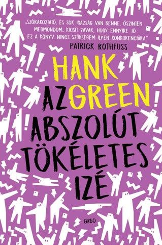 Hank Green  Az abszolút tökéletes izé (GABO Kiadó c0c62722bf
