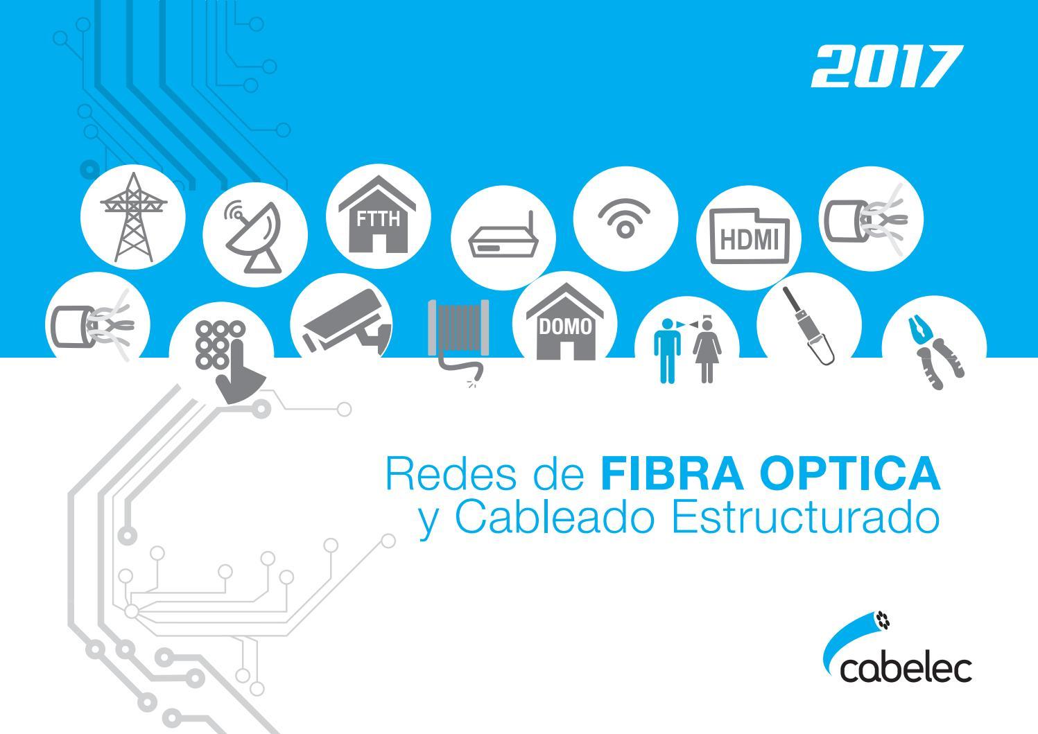 ca190b0b5b CATALOGO REDES DE FIBRA OPTICA Y CABLEADO ESTRUCTURADO by  cabelecelectronica - issuu