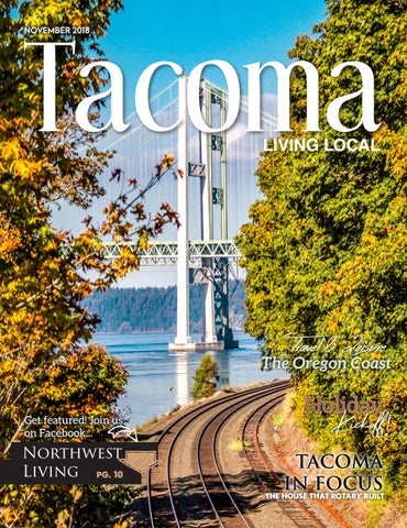 November 2018 Tacoma Living Local by Living Local 360 - issuu