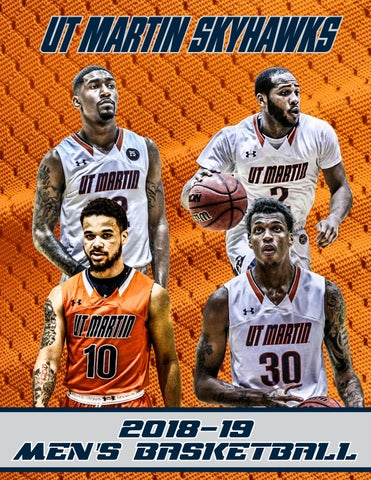 6002b41cdf4 2018-19 UT Martin Men s Basketball Media Guide by The University of ...