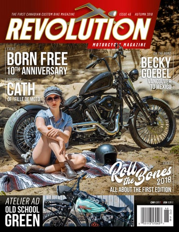 3059a63665b REVOLUTION MOTORCYCLE MAGAZINE - English - Issue 46 Autumn 2018 by  RevolutionMotorcycleMag - issuu