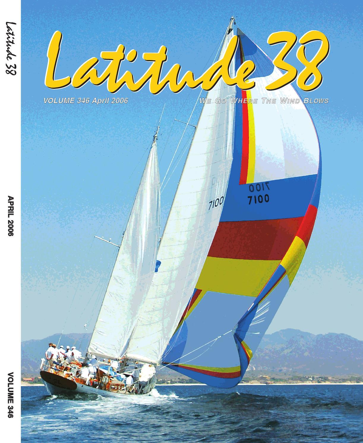 Latitude 38 April 2006 by Latitude 38 Media ce3fcb2f4624a