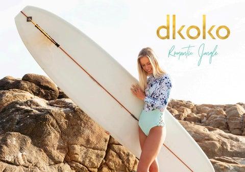 9d70f2fbba Dkoko 2019 Romantic Jungle Collection by Dkoko - issuu