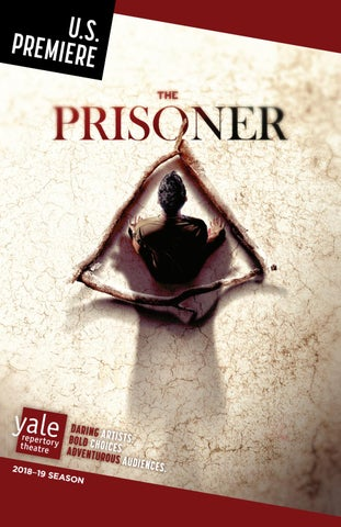 The Prisoner By Yale Repertory Theatre Issuu
