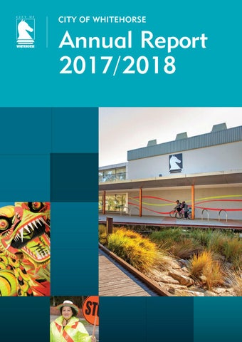 Annual Report 2017/2018 FINAL by Whitehorse City Council - issuu