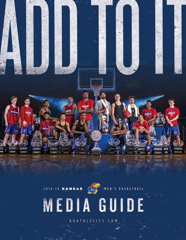7425309c40e 2018-19 Kansas Men's Basketball Media Guide by Kansas Jayhawks - issuu