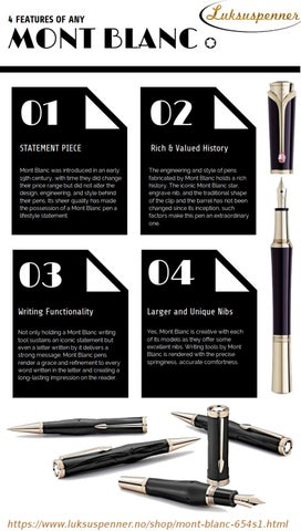 f8985b6b35e7c 4 Features of Any Mont Blanc Pens! by Girin - issuu