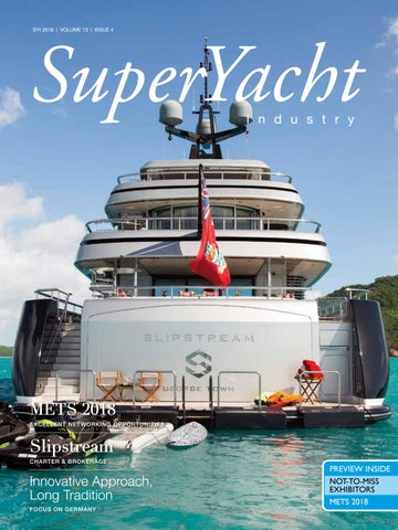 Superyacht Industry 2018 Issue 4 By Yellow Finch Publishers Issuu