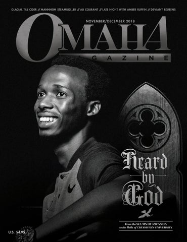 56e1ab4d8a9 Omaha Magazine - November December 2018 - The Rwanda Issue by Omaha ...