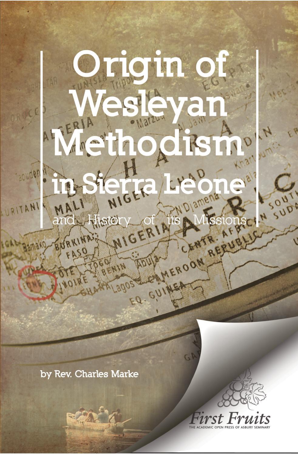 Origin of Wesleyan Methodism in Sierra Leone and History of