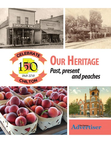 Our Heritage Past Present And Peaches By The Clanton