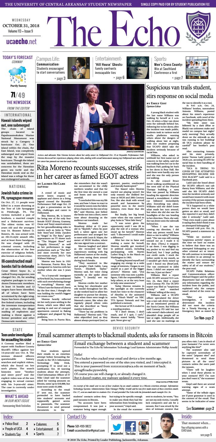 The Echo | October 31, 2018 by The Echo at UCA - issuu Uca Campus Map Ballroom on russellville arkansas tech campus map, cgu campus map, colorado college campus map, new college of florida campus map, uvu utah campus map, usj campus map, uon campus map, ulb campus map, una campus map, syr campus map, pratt institute brooklyn campus map, uaf campus map, fayetteville technical community college campus map, chs campus map, uac campus map, uc campus map, amazon campus map, ucla campus map, florida a&m campus map, lan campus map,