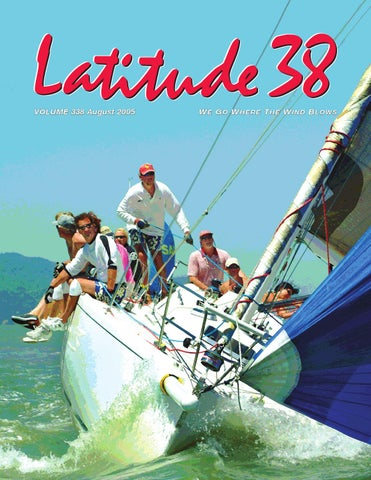 Latitude 38 August 2005 by Latitude 38 Media, LLC - issuu