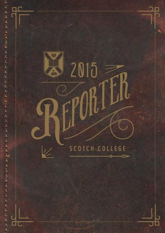 cf51ef40 Reporter 2015 by Scotch College Perth - issuu