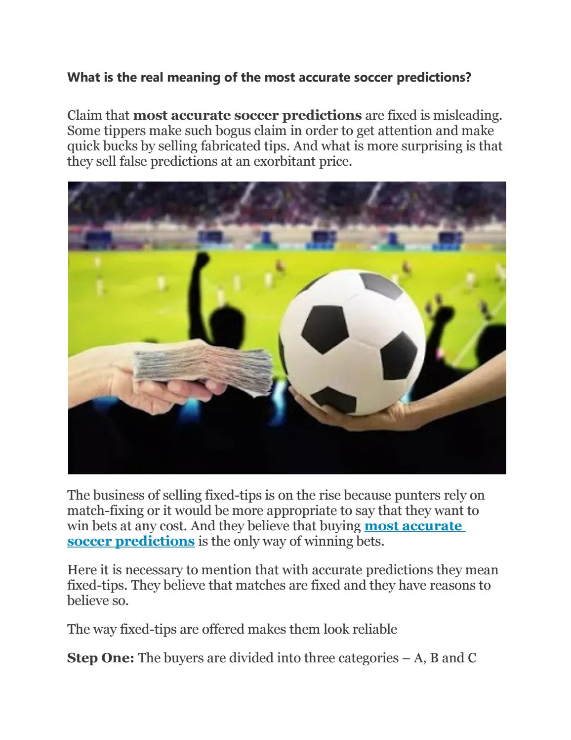 What is the real meaning of the most accurate soccer predictions by