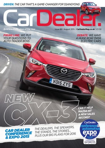 5ee769ca54 Car Dealer Magazine  Issue 89 by blackballmedia - issuu
