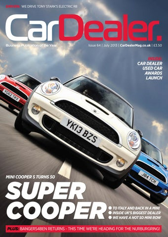 Mini Cooper Dealers >> Car Dealer Magazine Issue 64 By Blackballmedia Issuu