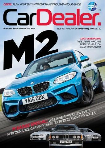 d2ae422c6d Car Dealer Magazine  Issue 99 by blackballmedia - issuu
