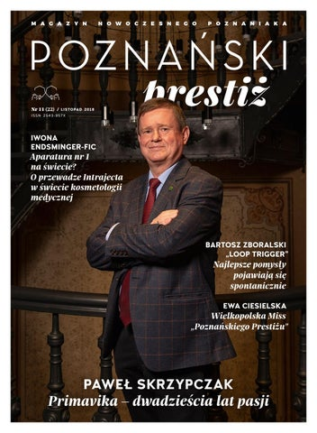 56cec81c33bc4 Poznańsli prestiż listopad 2018 by Top Media & Publishing House - issuu