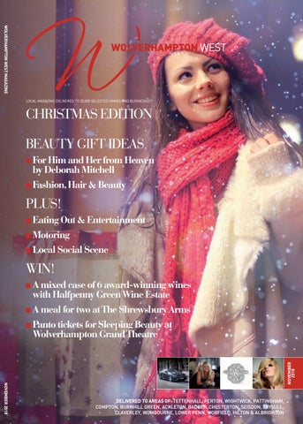 ce322174e WOLVERHAMPTON WEST MAGAZINE LOCAL MAGAZINE DELIVERED TO 25,000 SELECTED  HOMES AND BUSINESSES*