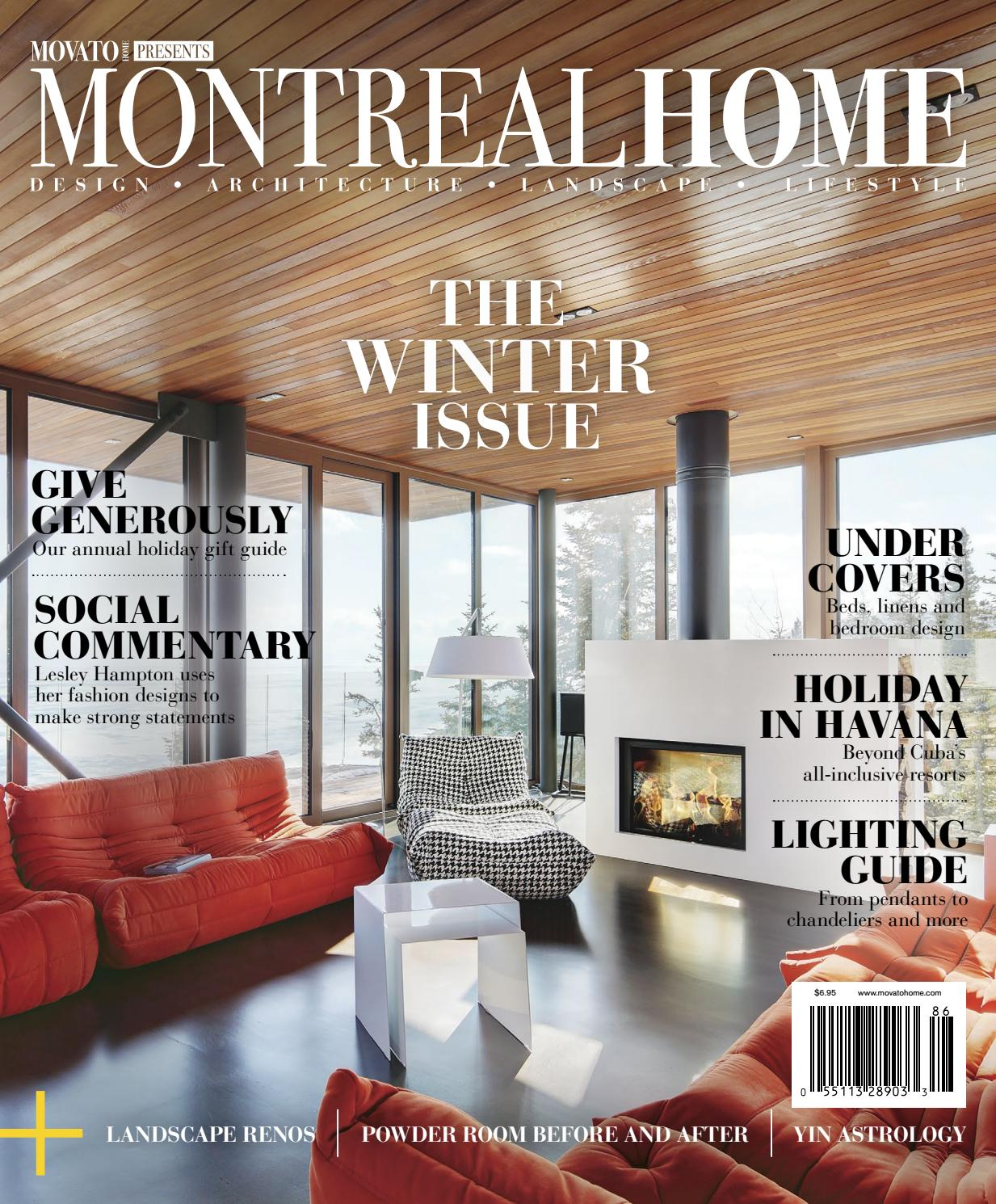 Montreal home winter 2018 19 by home in canada design ▫ architecture ▫ landscape ▫ lifestyle issuu